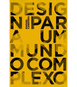 Capa do Livro - DESIGN PARA UM MUNDO COMPLEXO