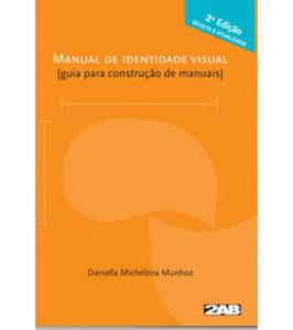 Capa do Livro - MANUAL DE IDENTIDADE VISUAL: GUIA PARA CONSTRUÇÃO DE MANUAIS