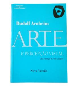 Capa do Livro - Arte e percepção visual: Um psicologia da visão criadora
