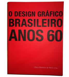 Capa do Livro - O design gráfico brasileiro: Anos 60